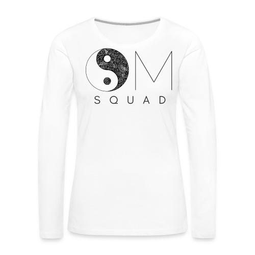 Om Squad - Women's Premium T-Shirt - Women's Premium Long Sleeve T-Shirt