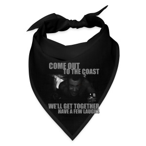Come out to the coast - Bandana