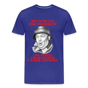 Sgt Schultz For President - Men's Premium T-Shirt
