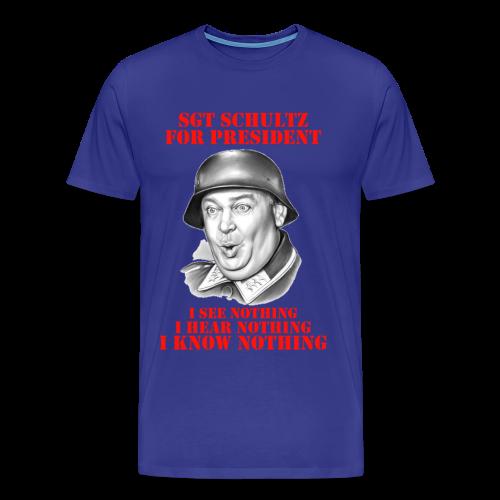 Sgt Schultz For President - Men's Premium T-Shirt