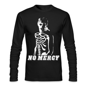 No Mercy T-shirt - Men's Long Sleeve T-Shirt by Next Level