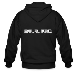 Be a Man T-shirt - Men's Zip Hoodie
