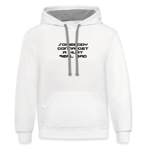 Hurt Real Bad T-shirt (2) - Contrast Hoodie