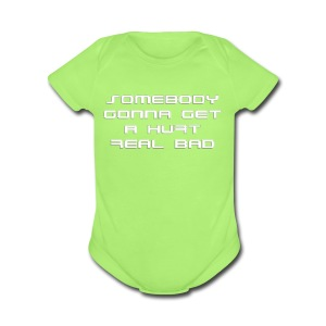 Hurt Real Bad T-shirt (1) - Short Sleeve Baby Bodysuit