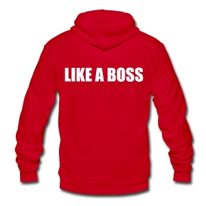 Like a Boss T-shirt (1) - Unisex Fleece Zip Hoodie by American Apparel