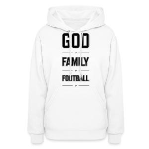 God, Family, & Football. - Women's Hoodie