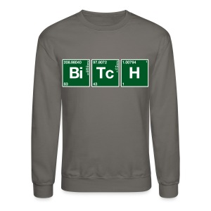 Atomic Symbol Bitch (2) - Crewneck Sweatshirt