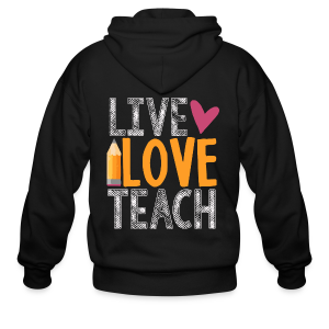 Live Love Teach - Men's Zip Hoodie