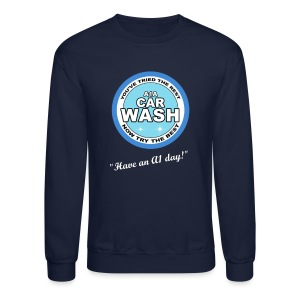 Have an A1 Day T-shirt - Crewneck Sweatshirt