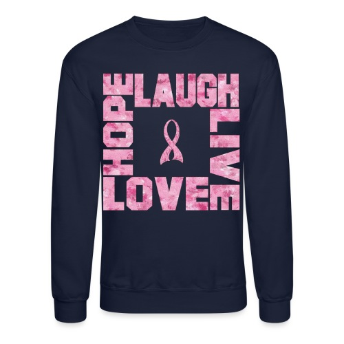 LOVE HOPE LAUGH LIVE PINK TEE - Crewneck Sweatshirt