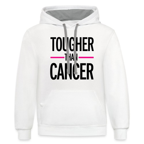 TOUGHER THAN CANCER TEE W/ RIBBON ON BACK  - Contrast Hoodie