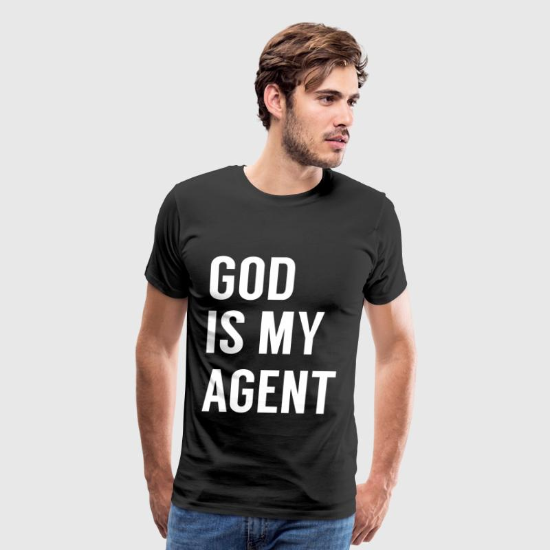 God is my agent T-Shirts - Men's Premium T-Shirt