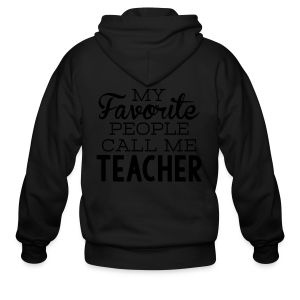 My Favorite People Call Me Teacher - Men's Zip Hoodie