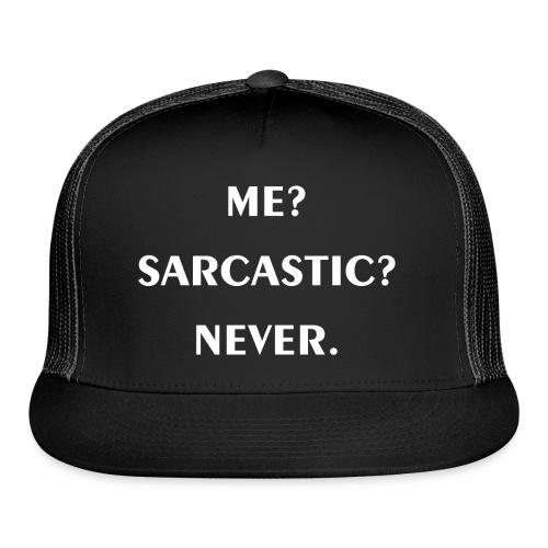 Sarcastic - Trucker Cap