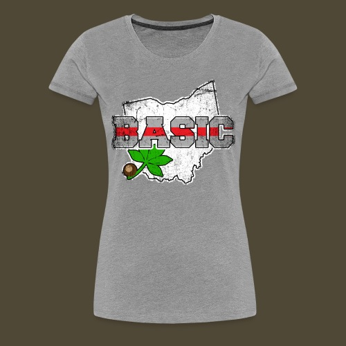 The Basic Buckeye - Women's Premium T-Shirt