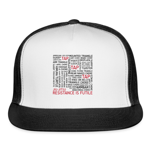Jiu Jitsu Resistance is Futile - Trucker Cap