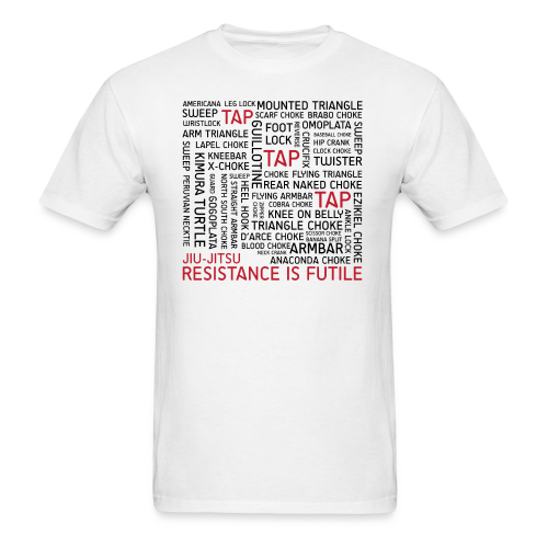 Jiu Jitsu Resistance is Futile - Men's T-Shirt