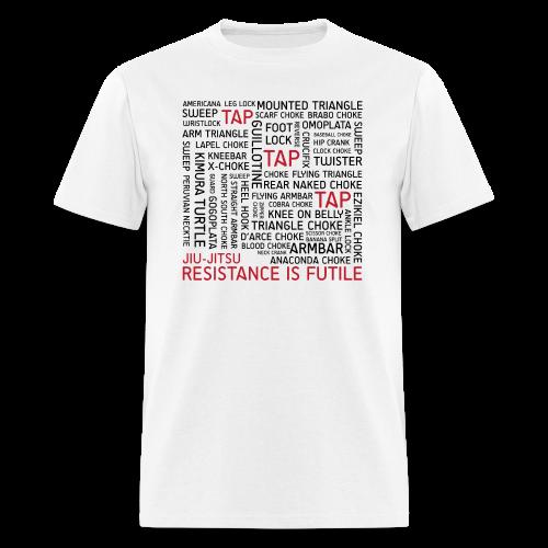 Jiu Jitsu Resistance is Futile - Men's T-Shirt