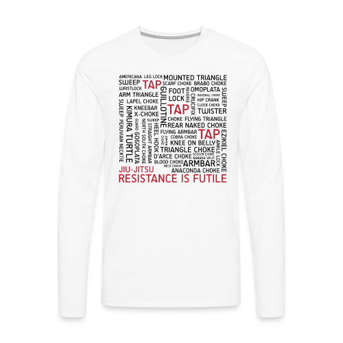 Jiu Jitsu Resistance is Futile - Men's Premium Long Sleeve T-Shirt