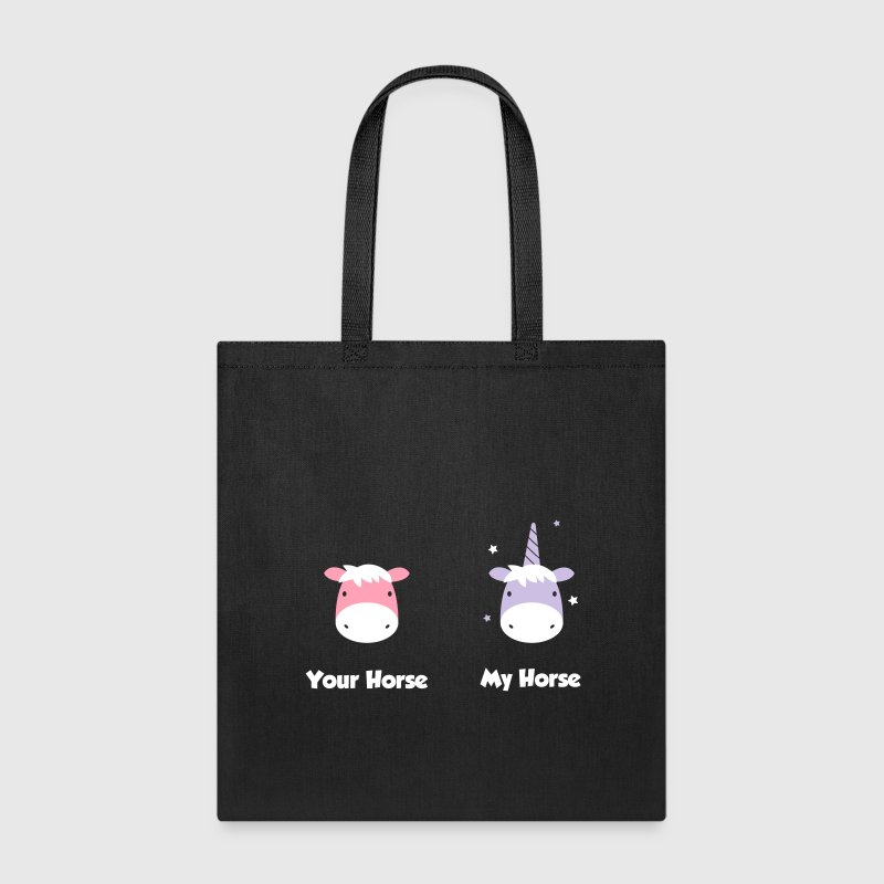 Unicorn: Your Horse my horse Bags & backpacks - Tote Bag