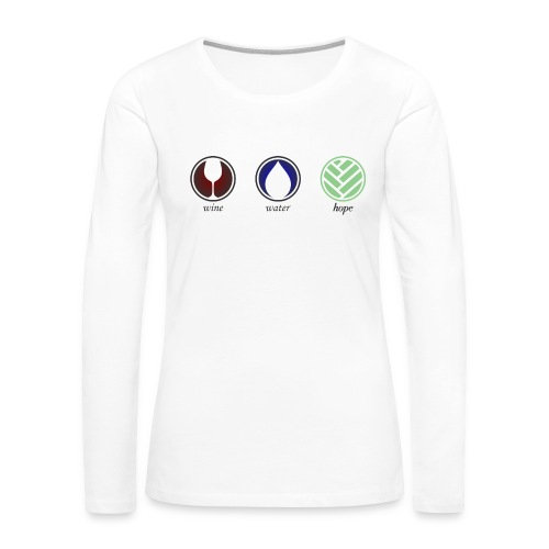 Wine Water Hope White T-shirt - Women's Premium Long Sleeve T-Shirt