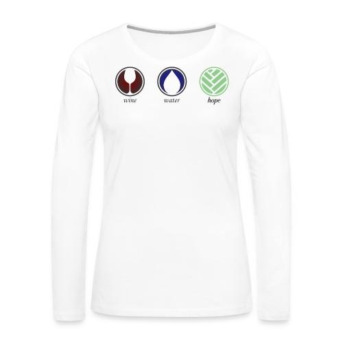 Wine Water Hope White T-shirt - Women's Premium Long Sleeve T-Shirt