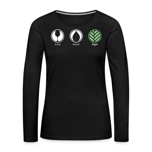 Wine Water Hope Black T-shirt - Women's Premium Long Sleeve T-Shirt