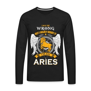 Aries - I highly doubt it I'm an aries t-shirt - Men's Premium Long Sleeve T-Shirt