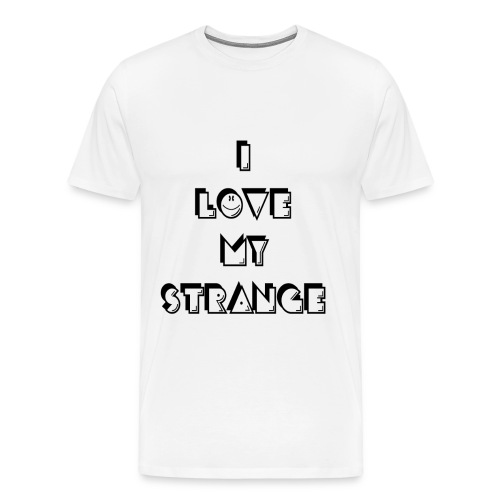 Men's I love My Strange T-Shirt - White - Men's Premium T-Shirt