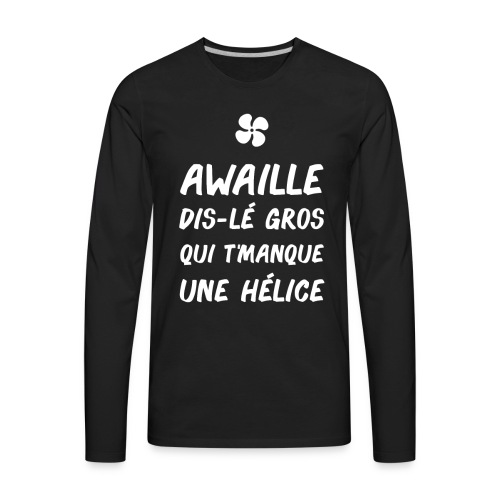 T-shirt des héliceurs - Men's Premium Long Sleeve T-Shirt