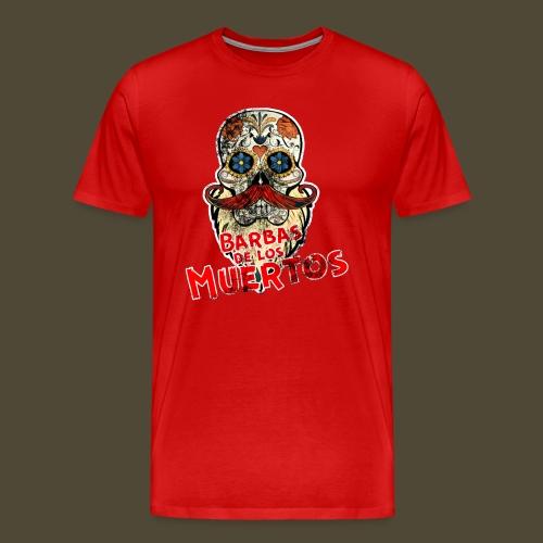 Barbas De Los Muertos - Men's Premium T-Shirt