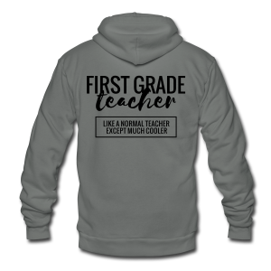 Cool First Grade Teacher - Unisex Fleece Zip Hoodie by American Apparel