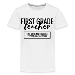 Cool First Grade Teacher - Kids' Premium T-Shirt