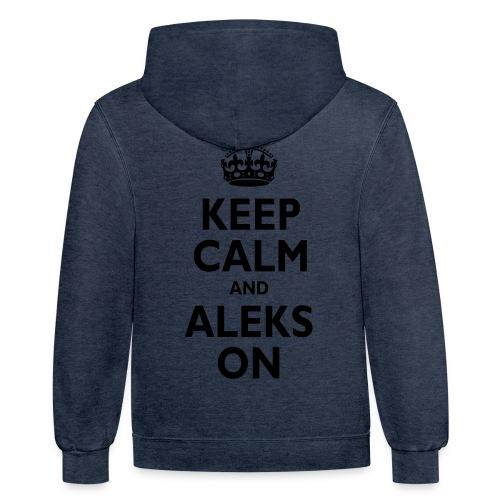 Keep Calm & ALEKS On - Contrast Hoodie