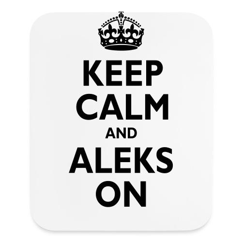 Keep Calm & ALEKS On - Mouse pad Vertical