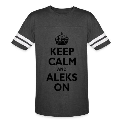 Keep Calm & ALEKS On - Vintage Sport T-Shirt