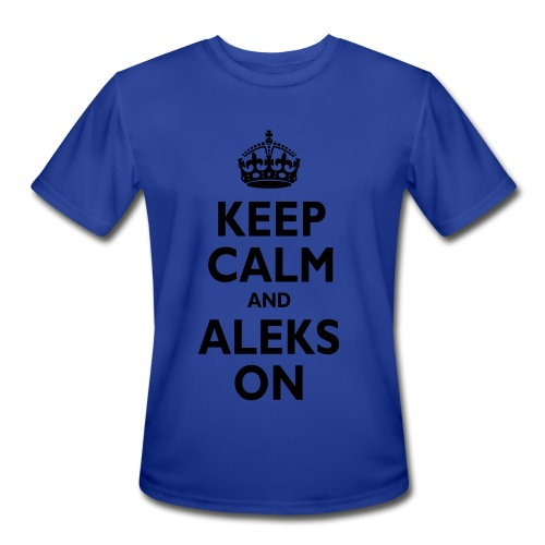 Keep Calm & ALEKS On - Men's Moisture Wicking Performance T-Shirt