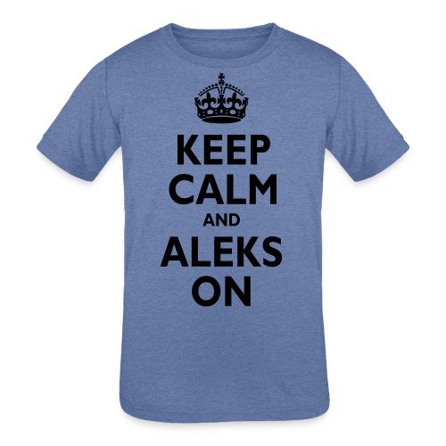 Keep Calm & ALEKS On - Kids' Tri-Blend T-Shirt