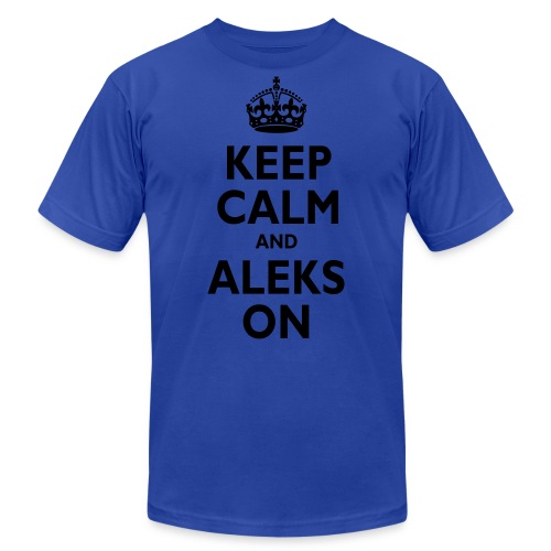 Keep Calm & ALEKS On - Men's  Jersey T-Shirt