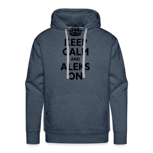 Keep Calm & ALEKS On - Men's Premium Hoodie