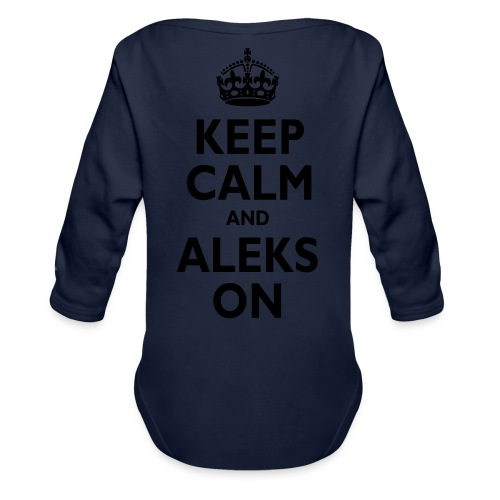 Keep Calm & ALEKS On - Organic Long Sleeve Baby Bodysuit