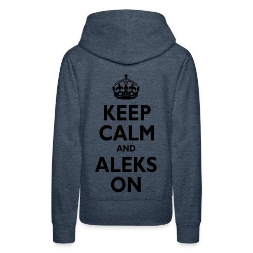 Keep Calm & ALEKS On - Women's Premium Hoodie