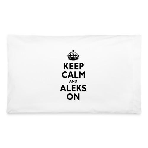 Keep Calm & ALEKS On - Pillowcase 32'' x 20''