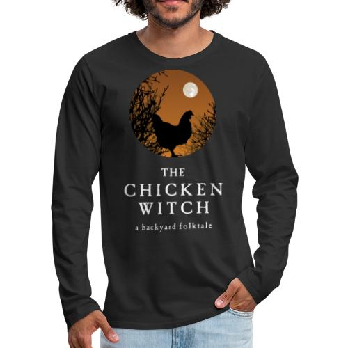 The Chicken Witch - Men's Premium Long Sleeve T-Shirt