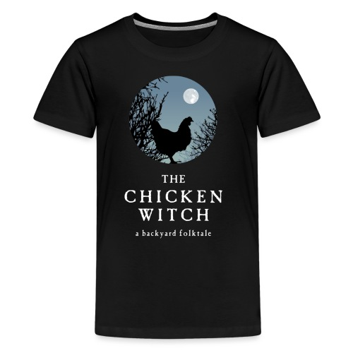 The Chicken Witch - Kids' Premium T-Shirt