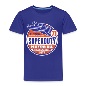 Superduty oil - Toddler Premium T-Shirt