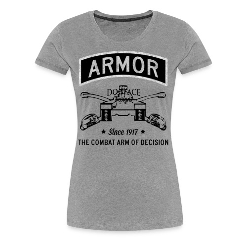Armor: Combat Arm of Decision - Women's Premium T-Shirt