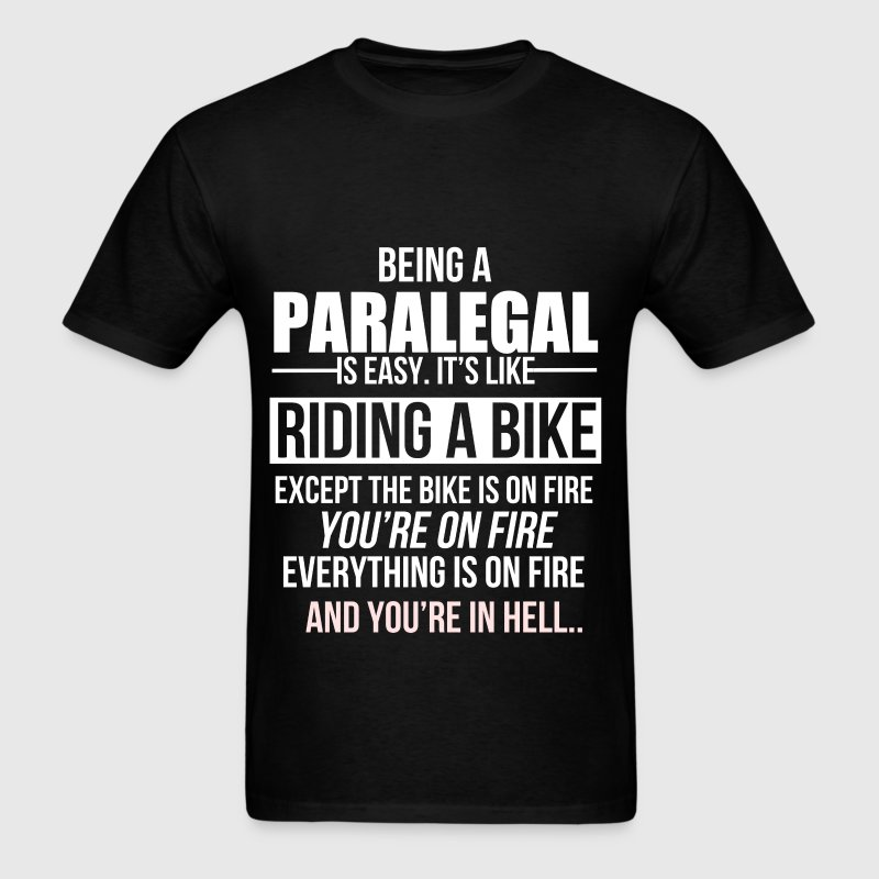 Being a paralegal is easy. It's like riding a bike - Men's T-Shirt