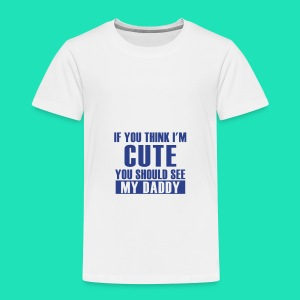 THINK IM CUTE BIB - Toddler Premium T-Shirt
