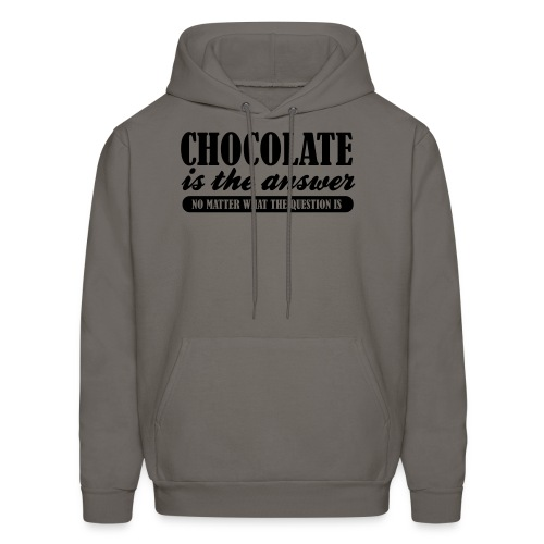 Chocolate is the Answer - Men's Hoodie
